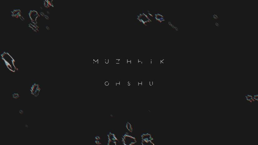 Oh Shu – Muzhhik