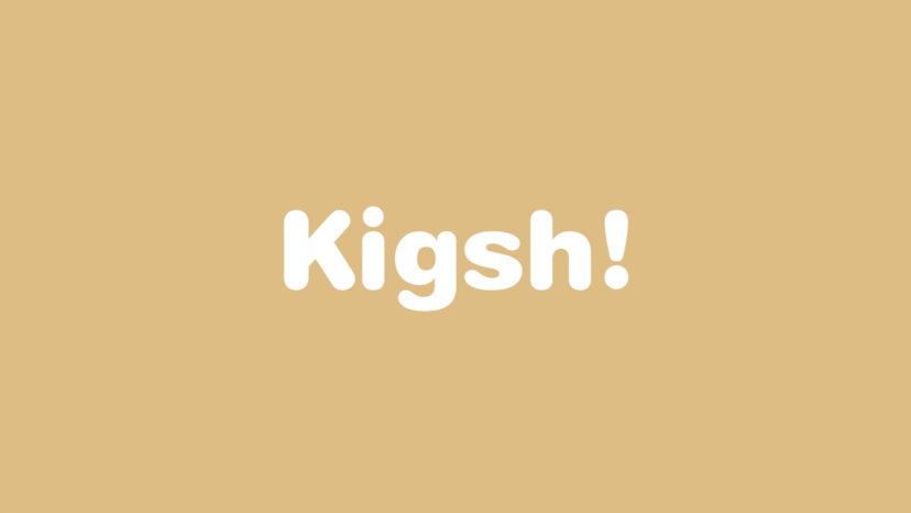 kigsh