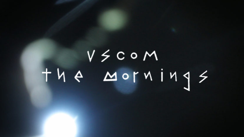 the mornings – VSCOM